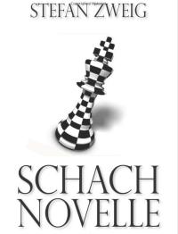 Die Schachnovelle – Stefan Zweig